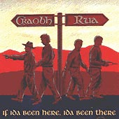 cover image for Craobh Rua - If Ida Been Here, Ida Been There