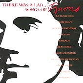cover image for There Was A Lad - Songs Of Burns