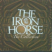 cover image for The Iron Horse - The Collection