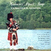 cover image for P/M Malcolm M Mackenzie - Mackenzie's Pipes and Banjo
