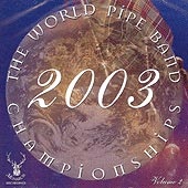 cover image for The World Pipe Band Championships 2003 vol 2