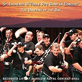 cover image for St Laurence O'Toole Pipe Band - The Dawning Of The Day (Live from Glasgow)