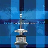 cover image for The World Pipe Band Championships 2009 vol 1 CD