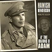 cover image for A' The Bairns O' Adam (Hamish Henderson Tribute)