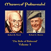 cover image for Brown and Nicol - Masters of Piobaireachd vol 5