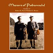 cover image for Brown and Nicol - Masters of Piobaireachd vol 6