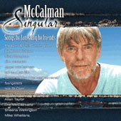 cover image for McCalman Singular - Songs by Ian McCalman, Sung By Friends