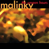cover image for Malinky - The Unseen Hours