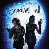 cover image for Jeana Leslie and Siobhan Miller - Shadows Tall