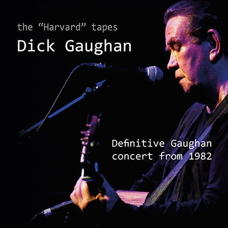 cover image for Dick Gaughan - The Harvard Tapes