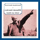 cover image for Scottish Tradition Series Vol 7 - Calum Ruadh, Bard Of Skye