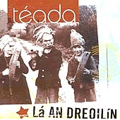 cover image for Teada - La An Dreoilin