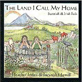 cover image for Heather Innes and Jacynth Hamill - The Land I Call My Home