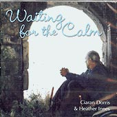 cover image for Heather Innes and Ciaran Dorris - Waiting For The Calm