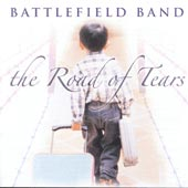 cover image for Battlefield Band - The Road Of Tears