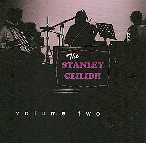 cover image for The Stanley Ceilidh - vol 2