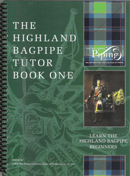cover image for The Highland Bagpipe Tutor Book One - Learn The Highland Bagpipe Beginners