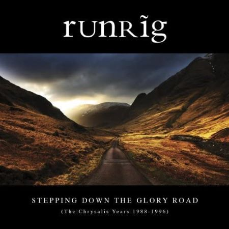 cover image for Runrig - Stepping Down The Glory Road (The Albums 1987-1996)