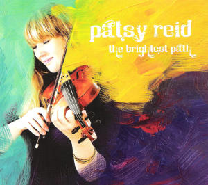 cover image for Patsy Reid - The Brightest Path