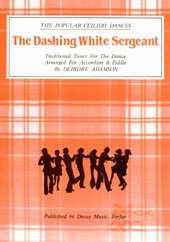 cover image for Dashing White Sergeant (sheet music and dance instruction)