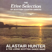 cover image for Alastair Hunter and The Lorne Scottish Dance Band - The Etive Selection