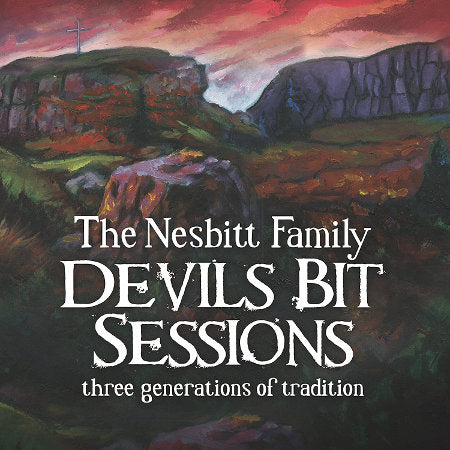 cover image for The Nesbitt Family - Devils Bit Sessions