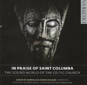 cover image for The Choir Of Gonville And Caius College - In Praise Of St Columba