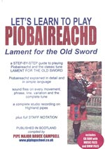 cover image for Let's Learn To Play Piobaireachd - Lament For The Old Sword (CDROM e-book)