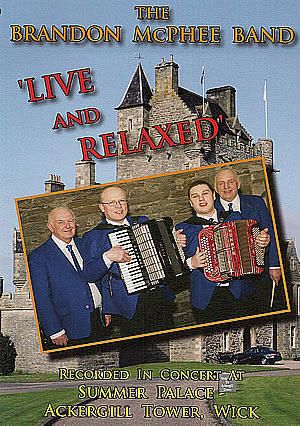 cover image for The Brandon McPhee Band - Live And Relaxed DVD