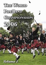 cover image for The World Pipe Band Championships 2006 vol 1 - The Winners DVD