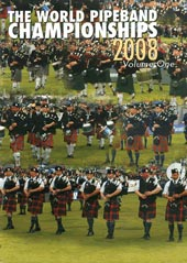 cover image for The World Pipe Band Championships 2008 vol 1 DVD
