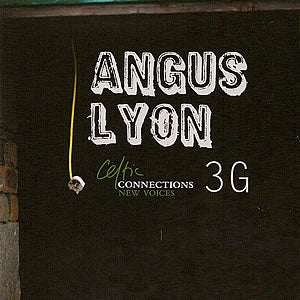 cover image for Angus Lyon  - 3G - Celtic Connections New Voices