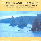cover image for The Wick Scottish Dance Band - Heather And Shamrock