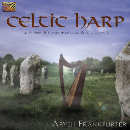 cover image for Aryeh Frankfurter - Celtic Harp - Tunes From Ireland, Scotland And Scandinavia