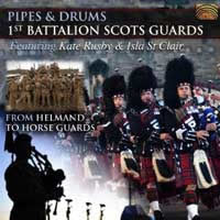 cover image for Pipes And Drums 1st Battalion Scots Guards - From Helmand To Horse Guards