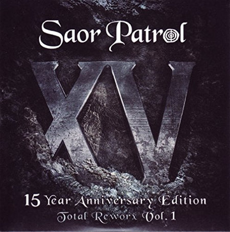 cover image for Saor Patrol - XV - 15 Year Anniversary Edition - Total Reworx Vol 1