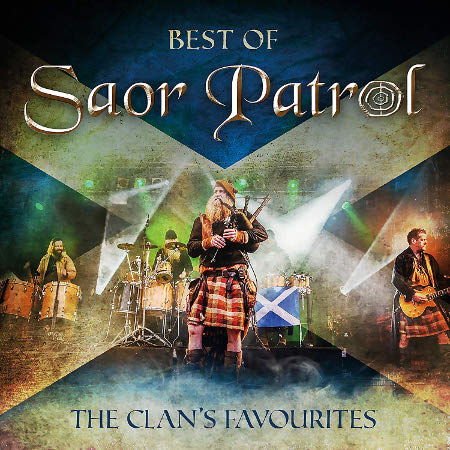 cover image for Saor Patrol - Best Of Saor Patrol - The Clan's Favourites