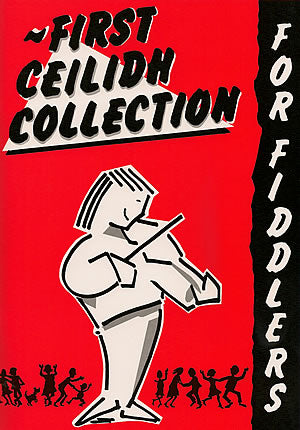 cover image for First Ceilidh Collection For Fiddlers