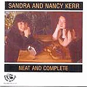 cover image for Sandra and Nancy Kerr - Neat and Complete