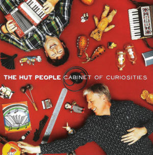 cover image for The Hut People - Cabinet OF Curiosities