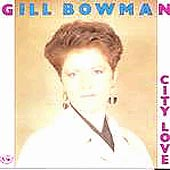 cover image for Gill Bowman - City Love