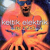 cover image for Keltik Elektrik vol 3 - Hotel Kaledonia
