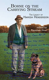 cover image for Eberhard Bort - Borne On The Carrying Stream - The Legacy Of Hamish Henderson