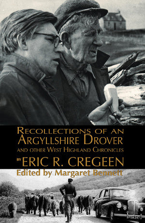cover image for Margaret Bennett - Recollections Of An Argyllshire Drover And Other West Highland Chronicles