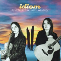 cover image for Jennifer and Hazel Wrigley - Idiom