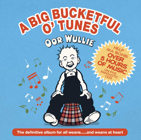 cover image for Oor Wullie - A Big Bucketful O' Tunes