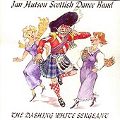cover image for Ian Hutson Scottish Dance Band - The Dashing White Sergeant