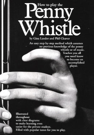cover image for Gina Landor and Phil Cleaver - How To Play Penny Whistle