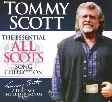 cover image for Tommy Scott - The Essential All Scots Song Collection