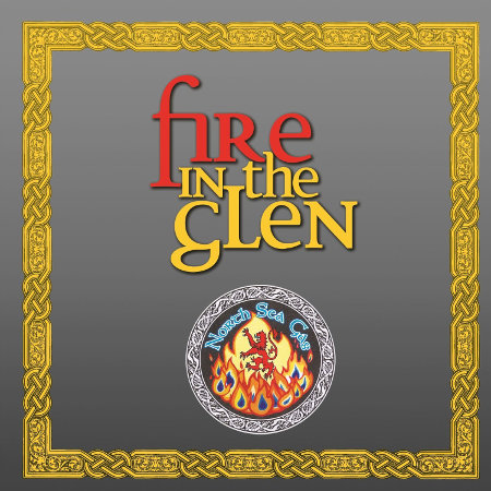cover image for North Sea Gas - Fire In The Glen